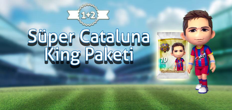 Süper Cataluna King Paketleri'nde 1+2 Fırsatı