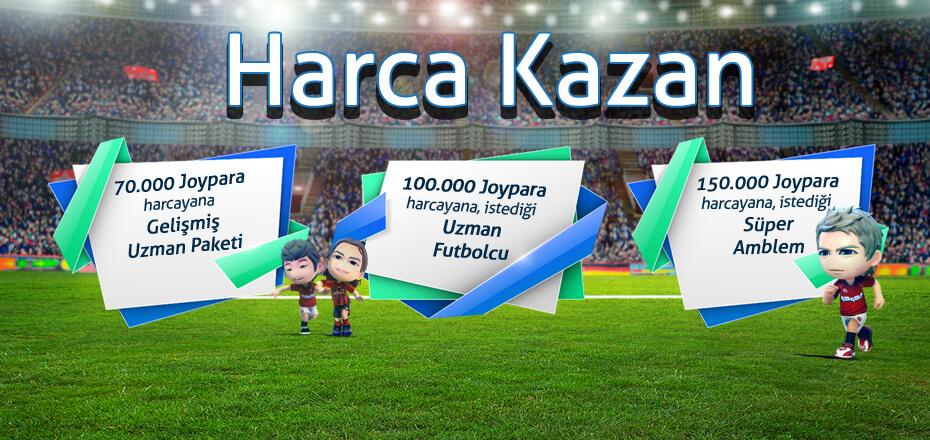 Goley'de Harcadıkça Kazan!