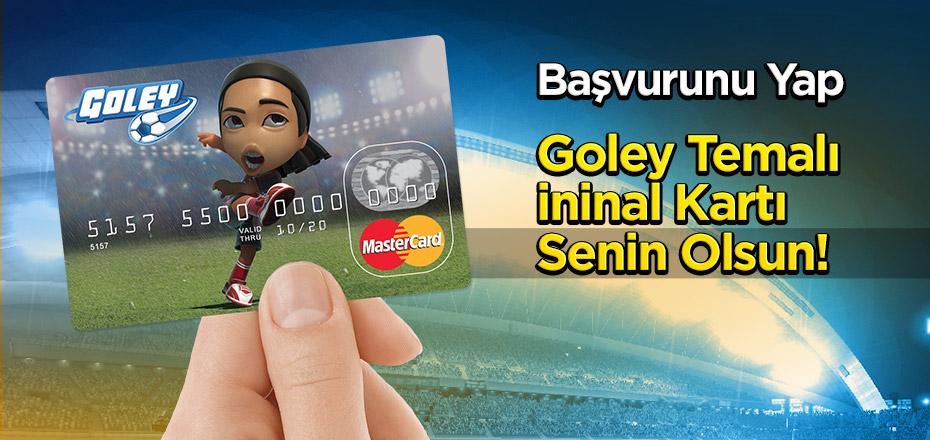 Goley Temalı ininal Kart Kazan!