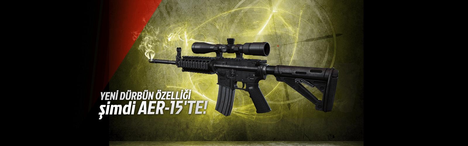 AER-15 Silahı Yenilendi!