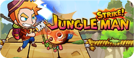 Jungle Man Strike