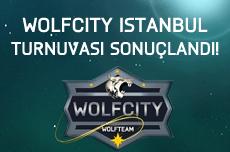 wolfcity istanbul turnuvasi sonuclandi