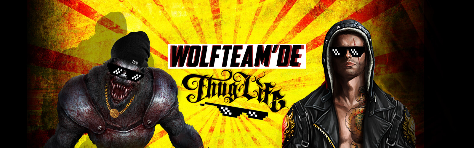 Wolfteam Thug Life