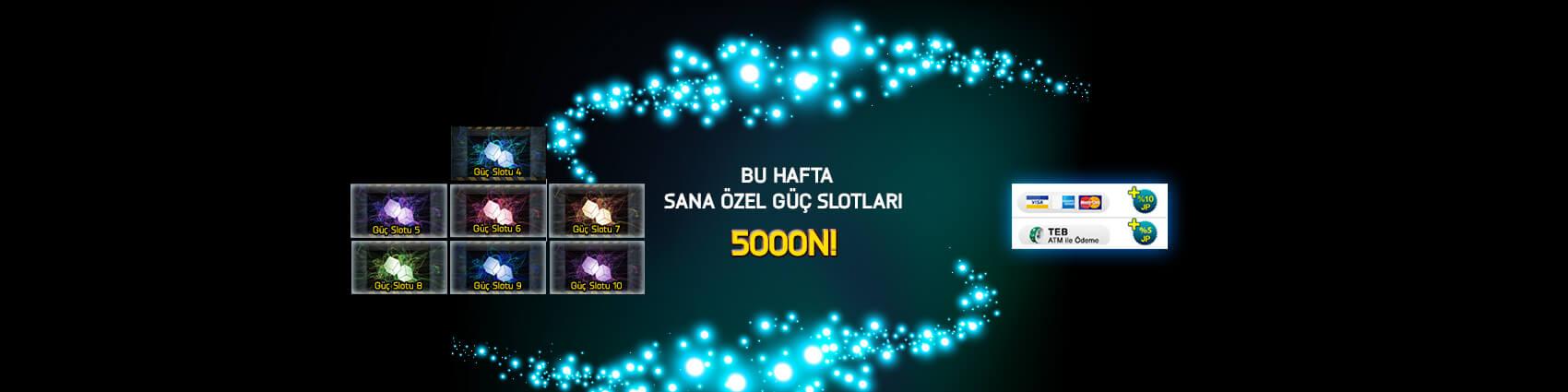 Güç Slotları 5000N