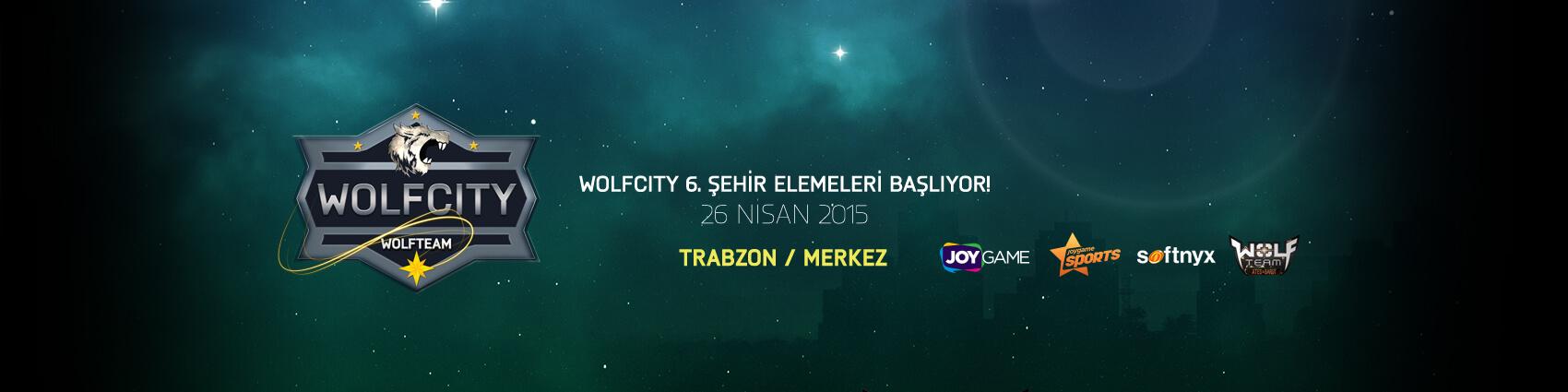 Wolfcity 6. Şehir Elemeleri - Trabzon