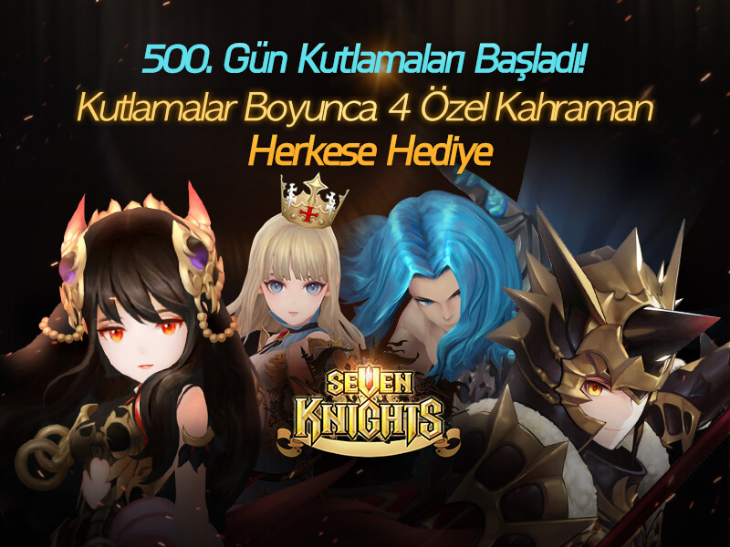 sevenknights_500gun_ozel_kahraman_haberi