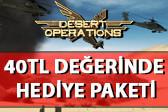 desert_operations_40tl_hediye_haberi